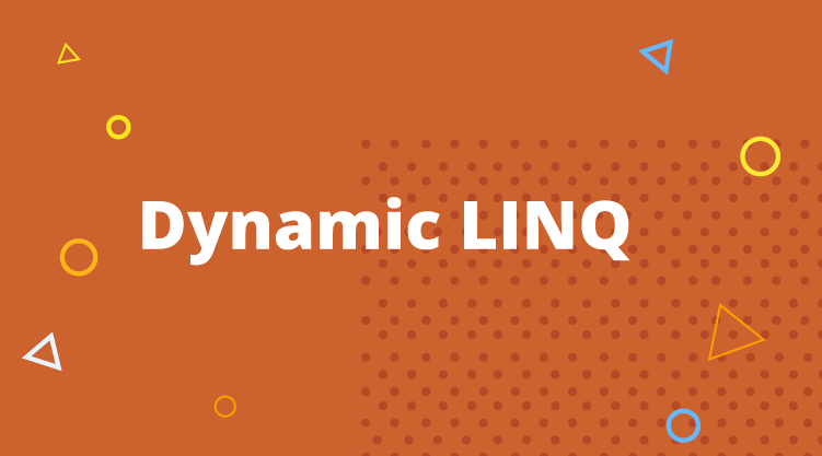 Dynamic LINQ Expressions - I | Syncfusion Blogs