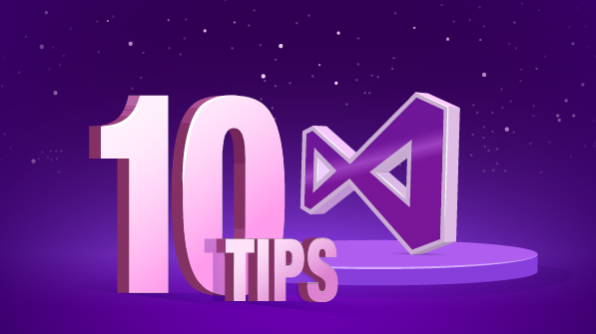 Visual Studio 10 tips