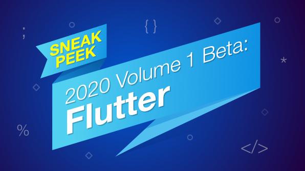 Sneak Peek 2020 vol 1 Flutter