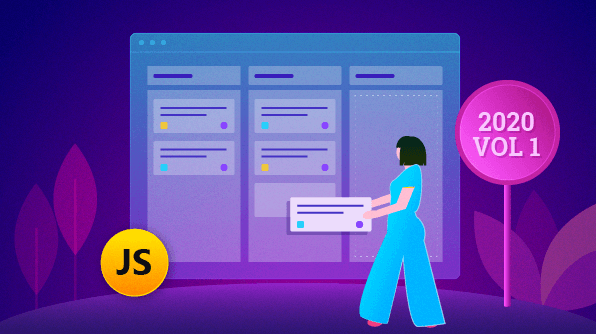 What's New in 2020 Volume 1 – JavaScript Kanban