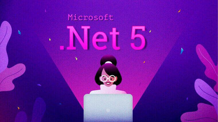 Micrtosoft .NET 5- A Jackpot for developers