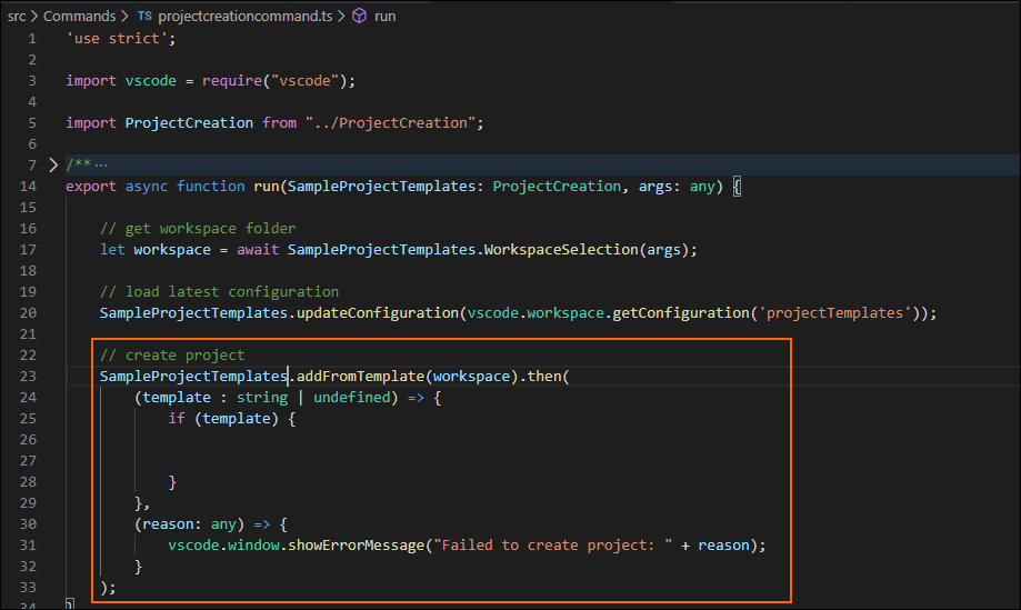 Call the addFromTemplate() method inside the command we created in the projectcreationcommand.ts file