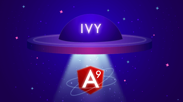 Ivy The Game Changer in Angular 9