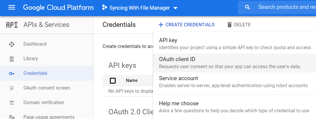 select Credentials, click CREATE CREDENTIALS, and select OAuth client ID