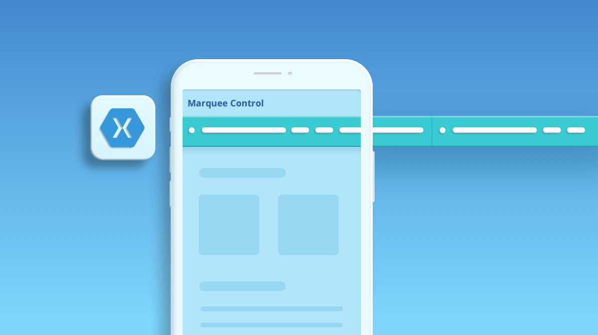 5 Simple Steps to Create a Marquee Control in Your Xamarin.Forms Apps