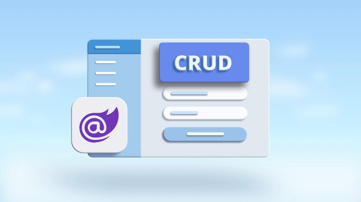 How to Build a Blazor WASM CRUD Application with Entity Framework