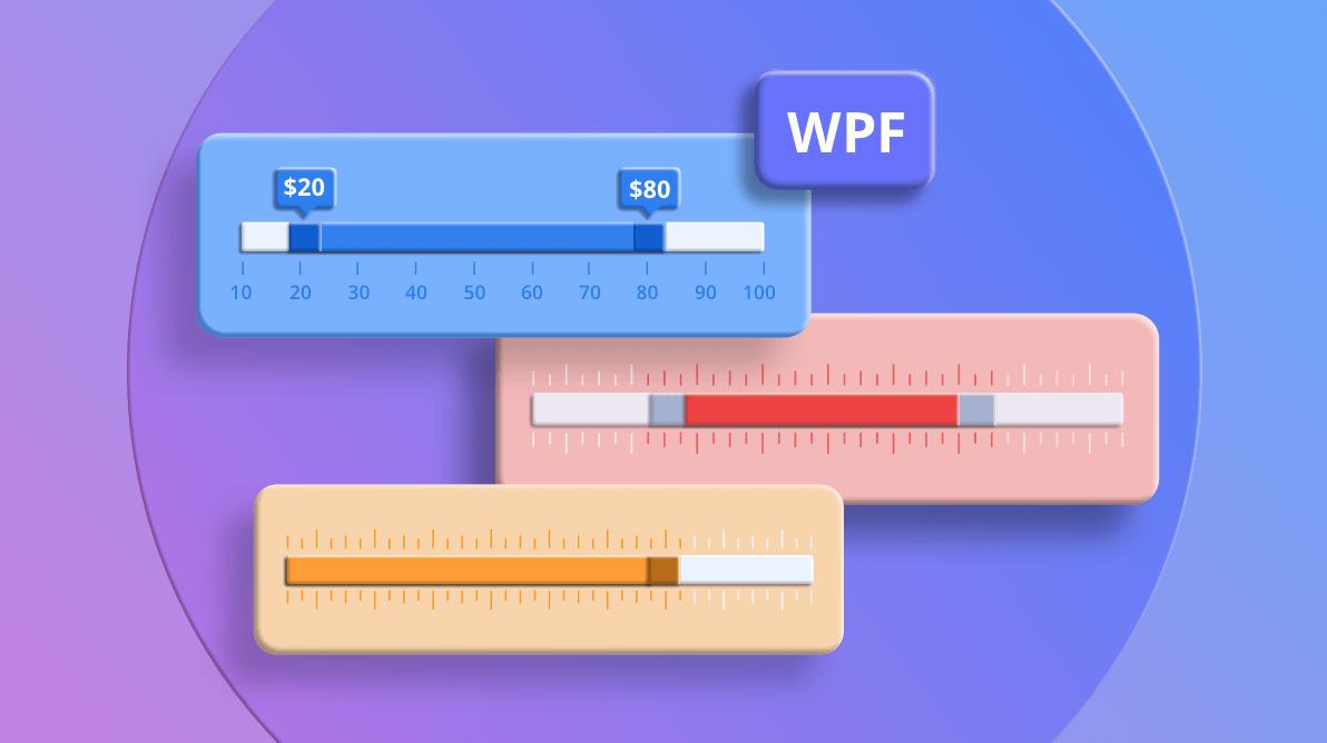 WPF Range Slider : A Complete Walkthrough