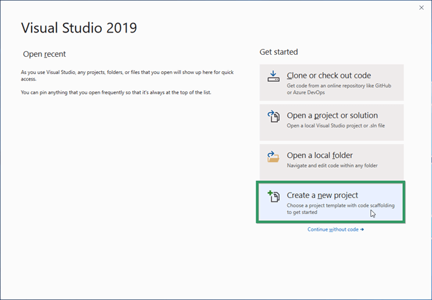Open Visual Studio 2019 and click the Create a new project option