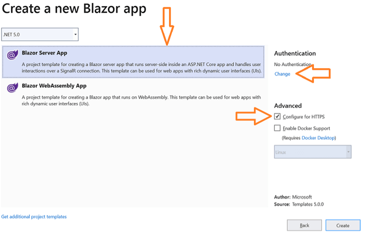 Select Blazor Server App option, Configure for HTTPS check box in the Advanced section and click the Change link in the Authentication section