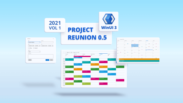 Introducing WinUI 3 Project Reunion Scheduler