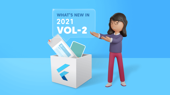 What's New in 2021 Volume 2: Flutter