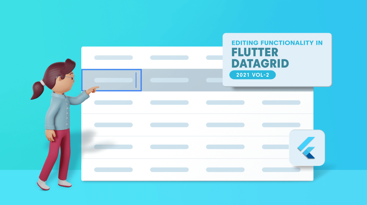 Introducing Editing Functionality in Flutter DataGrid