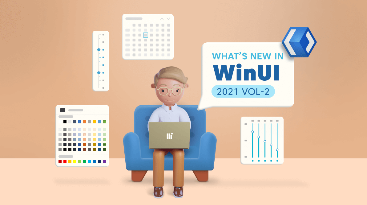 What's New in 2021 Volume 2: WinUI