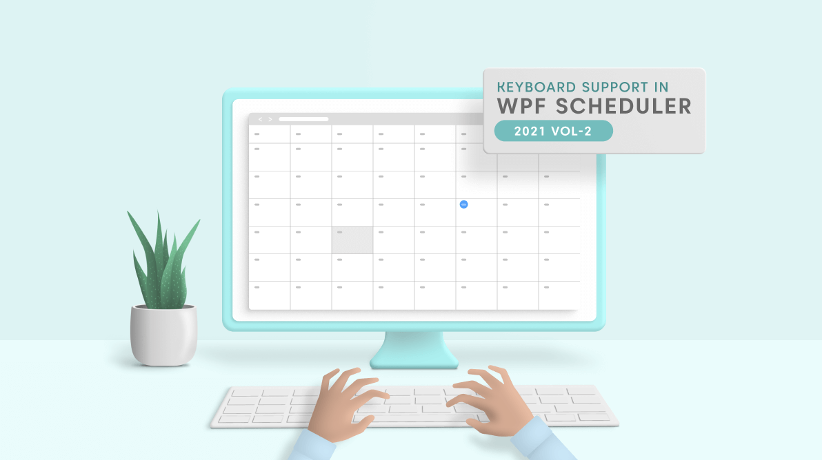 How to Interact with the WPF Scheduler Using a Keyboard