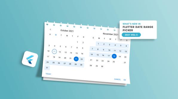 What's New in 2021 Volume 3: Flutter Date Range Picker